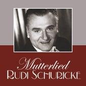 Mutterlied de Rudi Schuricke