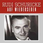 Auf wiedersehen de Rudi Schuricke