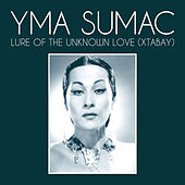 Lure Of The Unknown Love (Xtabay) von Yma Sumac
