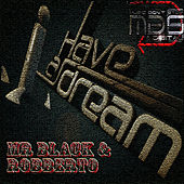 I Have A Dream de Mr Black