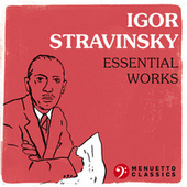 Igor Stravinsky - Essential Works by Various Artists