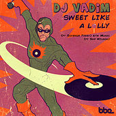 Sweet Like A Lolly b/w If Life Was A Thing by DJ Vadim