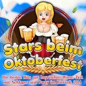 Stars beim Oktoberfest – Die besten Hits zur bayrischen Wiesn Zeit mit Schlager und Party im Bierzelt 2014 de Various Artists