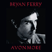 Avonmore by Bryan Ferry