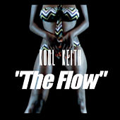 The Flow by Kool Keith