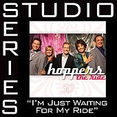 I'm Just Waiting For My Ride [Studio Series Performance Track] by Hoppers