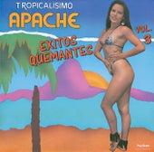 Exitos Quemantes III by Tropicalisimo Apache