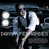 Intro by Danny Fernandes