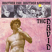 Another Day, Another Lifetime [Bonus Tracks] by David (Psychedelic)