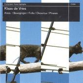 de Vries: Areas, Bewegingen, Follia, Discantus, Phrases von Various Artists