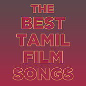 The Best Tamil Film Songs with Andrea Jeremiah, Shreya Ghoshal, P. Unni Krishnan, Naresh Iyer, And More! by Various Artists