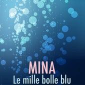 Le mille bolle blu von Mina