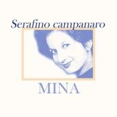 Serafino campanaro von Mina
