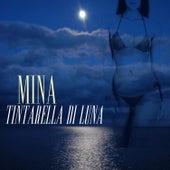 Tintarella di Luna von Mina