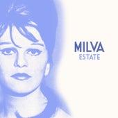 Estate von Milva