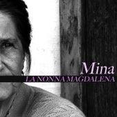 La nonna Magdalena von Mina