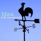 Folle banderuola von Mina