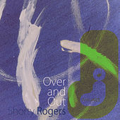 Over and Out di Shorty Rogers