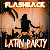 Flashback Latin Party by Various Artists