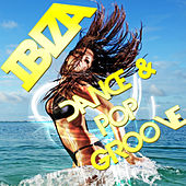 Ibiza Dance & Pop Groove de Various Artists