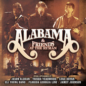 Alabama And Friends Live At The Ryman by Alabama