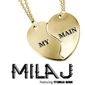 My Main by Mila J