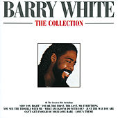 Barry White - The Collection by Various Artists