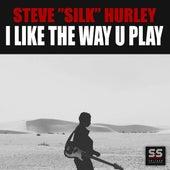 I Like The Way U Play de Steve