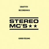 Good Feeling by Stereo MC's