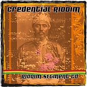 Credential Riddim by Various Artists