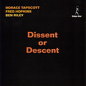 Dissent Or Descent by Horace Tapscott
