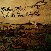 In His Own Worlds von Nathan Moore