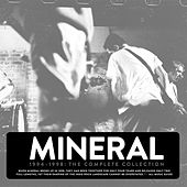 The Complete Collection (1994-1998) by Mineral