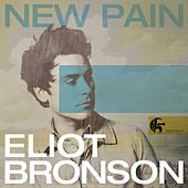 New Pain - Single by Eliot Bronson