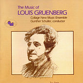 The Music of Louis Gruenberg by Various Artists