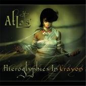 Hieroglyphics in Crayon de Atlas