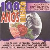 100 Años de Música. Canciones para Después de una Guerra by Various Artists