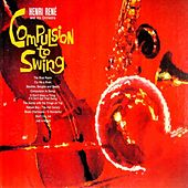 Compulsion to Swing by Henri Rene