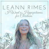 I Want a Hippopotamus for Christmas von LeAnn Rimes