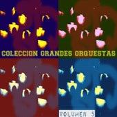 Colección Grandes Orquestas Vol. 5 by Various Artists