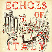Echoes of Italy di Various Artists