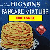 Hot Cakes by Various Artists