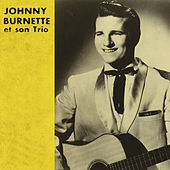 Johnny Burnette et son trio de Johnny Burnette