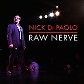 Raw Nerve de Nick DiPaolo
