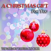 A Christmas Gift for You von The Mormon Tabernacle Choir