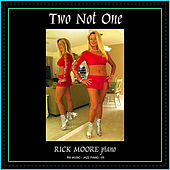 Two Not One by Rick Moore
