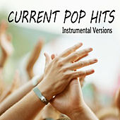 Current Pop Hits: Instrumental Versions by The O'Neill Brothers Group