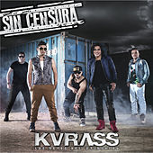 Sin Censura de Kvrass
