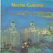Noche Cubana by Various Artists