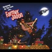 Christmas On the Farm With Farmer Jason by Farmer Jason